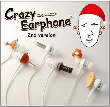 Crazy Earphone