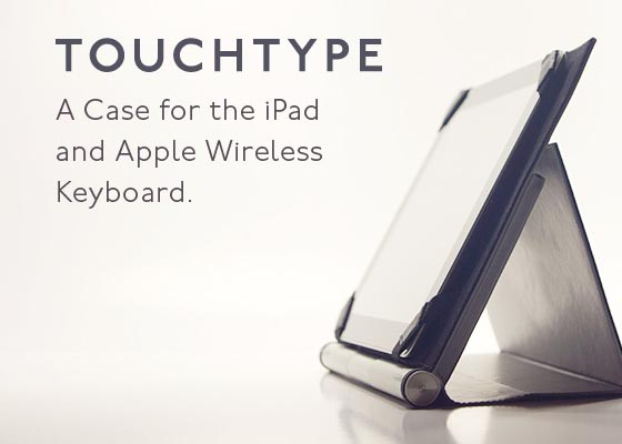 Touchtype iPad 3 Case for Your iPad and Apple Wireless Keyboard